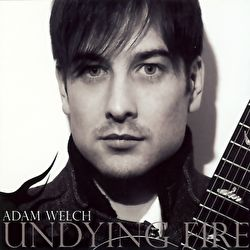 Adam Welch - Undying Fire