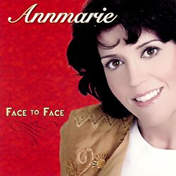 Annmarie - Face to Face