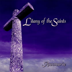 Annmarie - Litany of the Saints