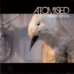 Atomised - Dreamlands