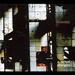Atomised - Virtual Strangers