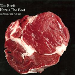 The Beef - Here's The Beef