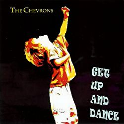 Chevrons - Get Up And Dance
