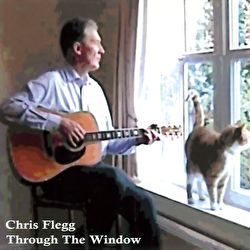 Chris Flegg - Through The Window