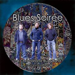 Chris Harland Blues Band - Blues Soirée