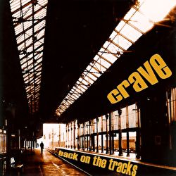 Crave - Back On The Tracks