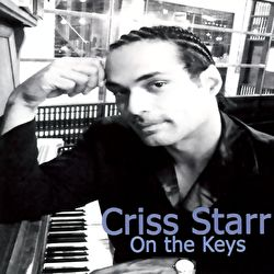 Criss Starr - On The Keys