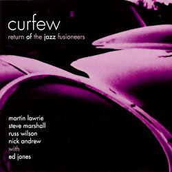 Curfew - The Return Of The Jazz Fusioneers