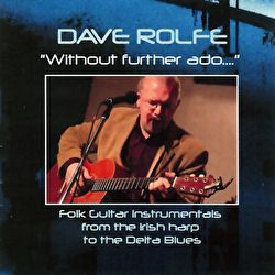 Dave Rolfe - Without Further Ado