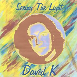 David K - Seeing The Light