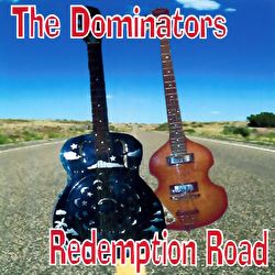 Dominators - Redemption Road