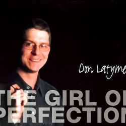 Don Latymer - The Girl Of Perfection