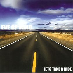 Eve Of Mind - Let's Take A Ride E.P.
