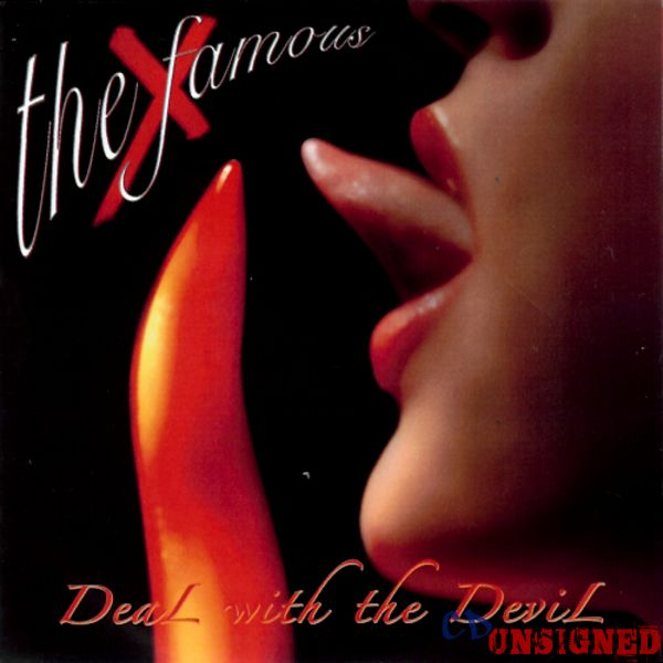 The Famous X - Deal With The Devil : Buy the CD from CD Unsigned