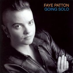 Faye Patton - Going Solo