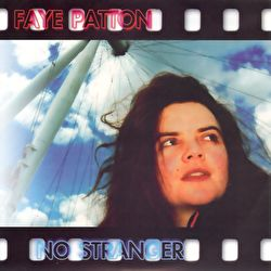 Faye Patton - No Stranger