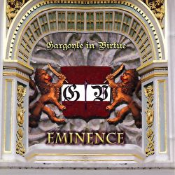 Gargoyle In Virtue - Eminence