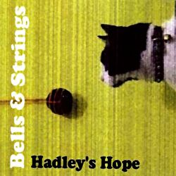 Hadley's Hope - Bells & Strings