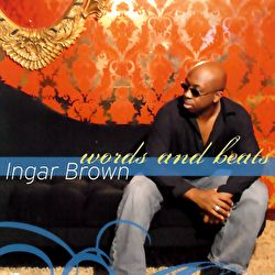 Ingar Brown - Words And Beats