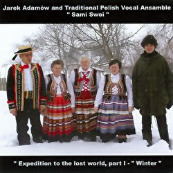 Jarek Adamów - Expedition To The Lost World - Part One - Winter