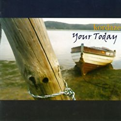 Kordaze - Your Today