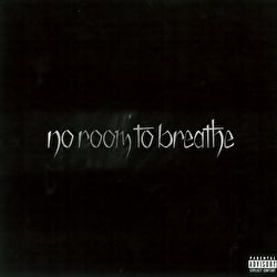 No Room to Breathe - No Room to Breathe