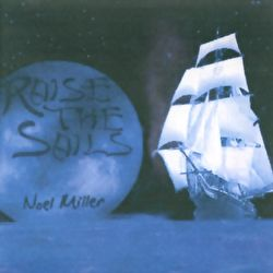 Noel Miller - Raise The Sails