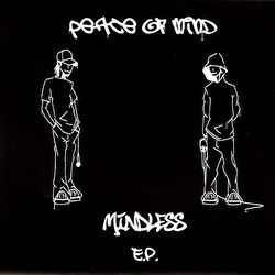 P.O.M. (Peace Of Mind) - Mindless E.P.