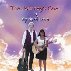 Spirit Of Love - The Journey's Over