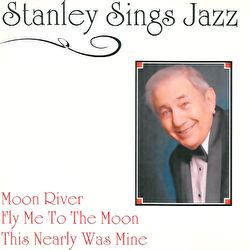 Stanley Sings Jazz - Stanley Sings Jazz / Stanley's Salute To Al Jolson (2 CD Set)
