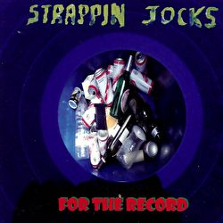 Strappin Jocks - For the Record