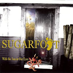 Sugarfoot - With The Sun In Our Eyes