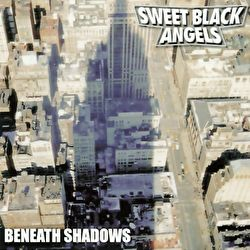 Sweet Black Angels - Beneath Shadows