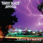 Sweet Black Angels - Expect The Waking