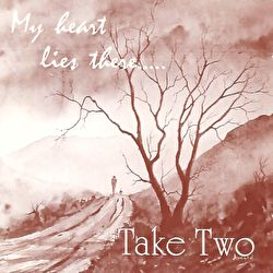 Take Two - My Heart Lies There