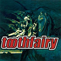 Toothfairy - The CMJ Demo